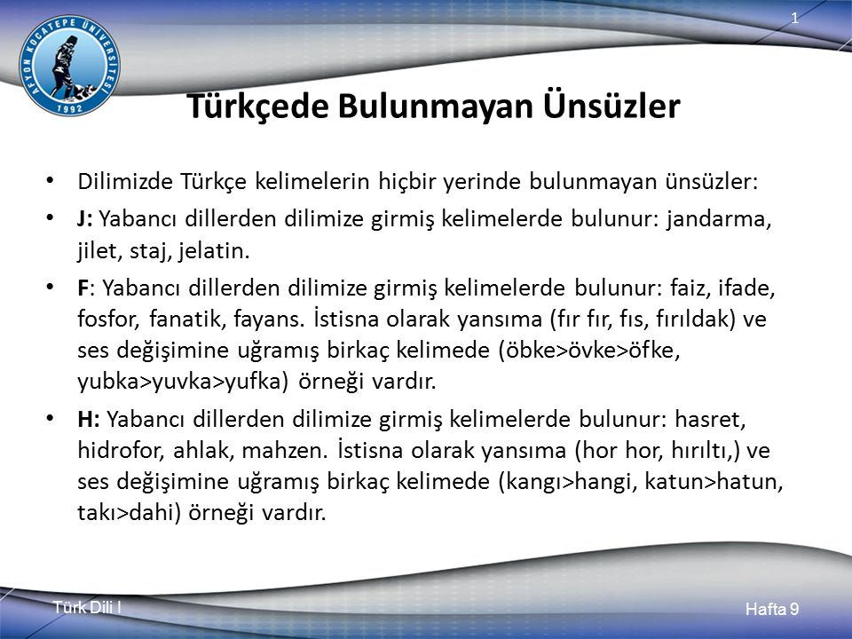 Türkçede Bulunmayan Ünsüzler