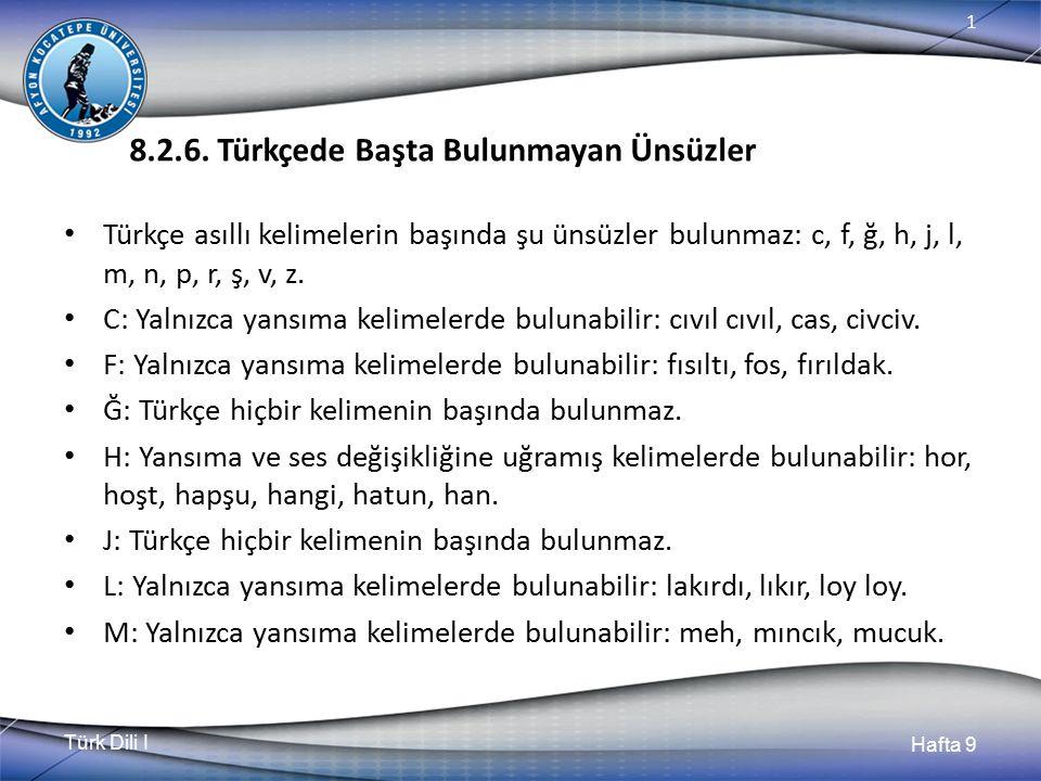 8.2.6. Türkçede Başta Bulunmayan Ünsüzler