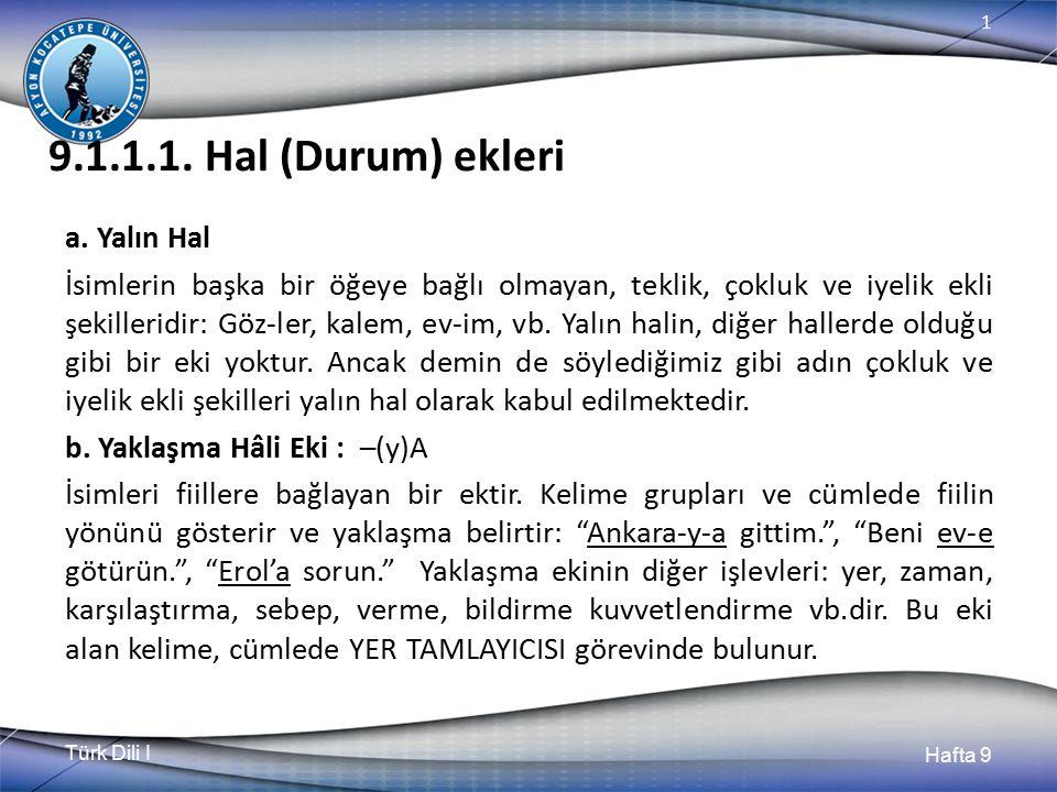 9.1.1.1. Hal (Durum) ekleri