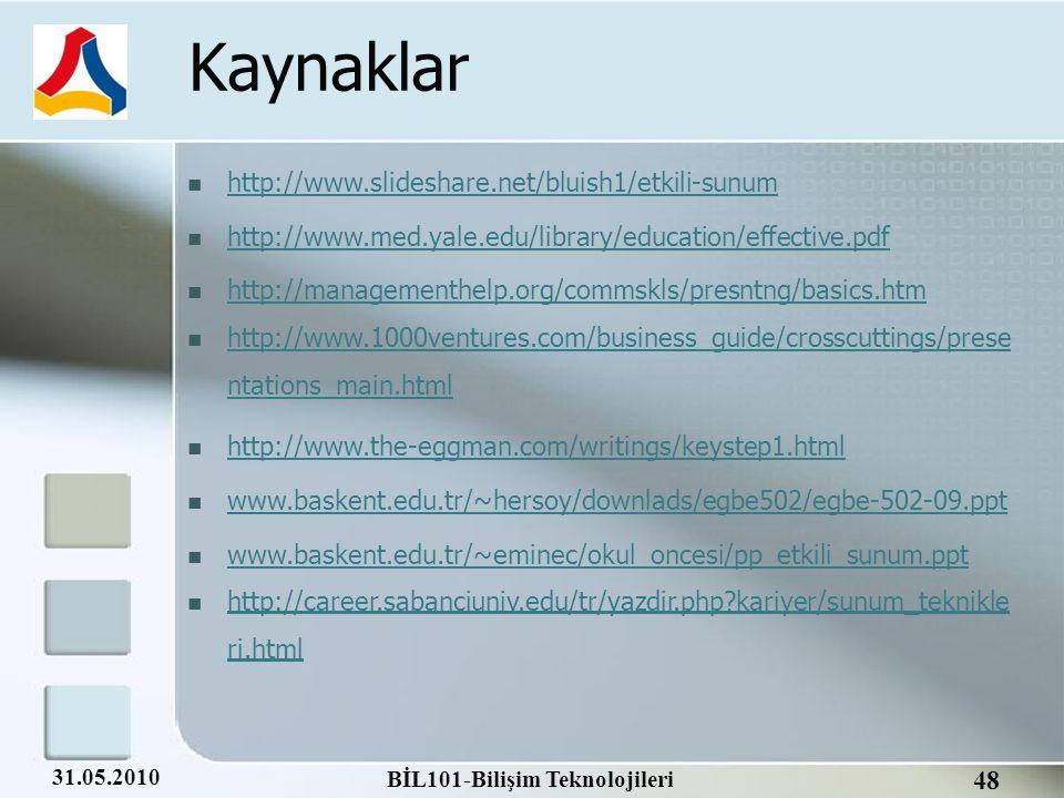 Kaynaklar http://www.slideshare.net/bluish1/etkili-sunum