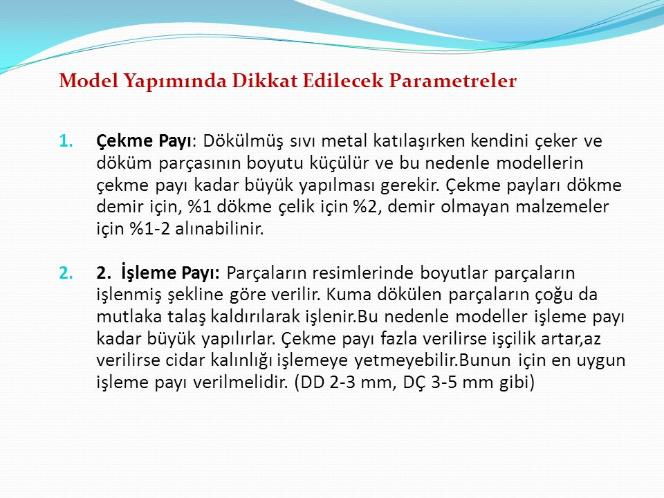 Model Yapımında Dikkat Edilecek Parametreler