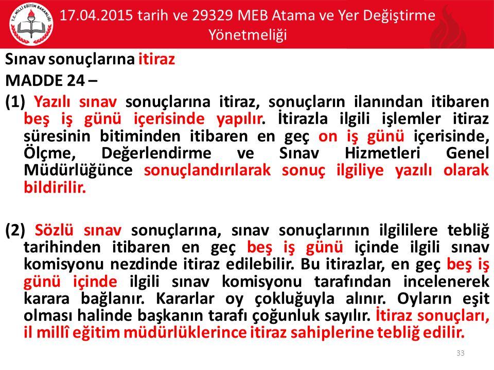 17.04.2015 tarih ve 29329 MEB Atama ve Yer Değiştirme Yönetmeliği