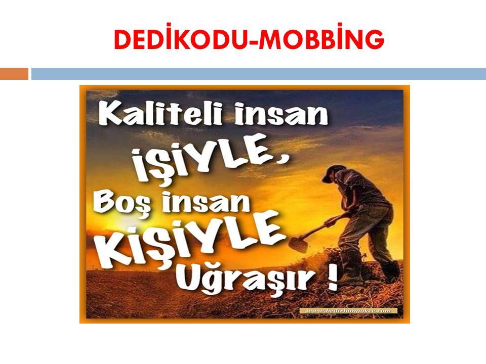 DEDİKODU-MOBBİNG