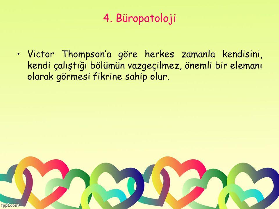 4. Büropatoloji