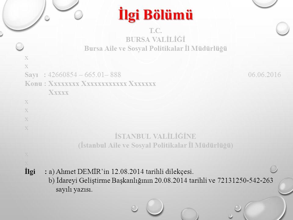 İlgi Bölümü T.C. BURSA VALİLİĞİ