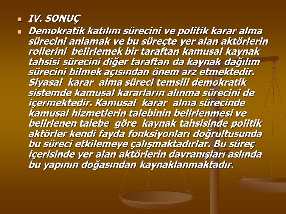IV. SONUÇ