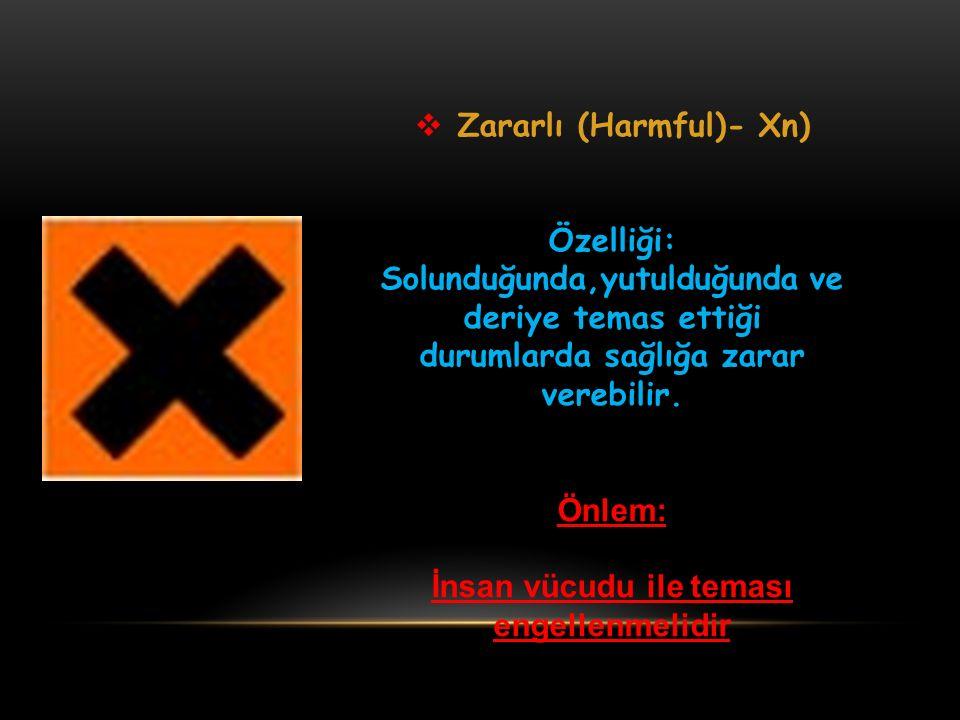Zararlı (Harmful)- Xn)