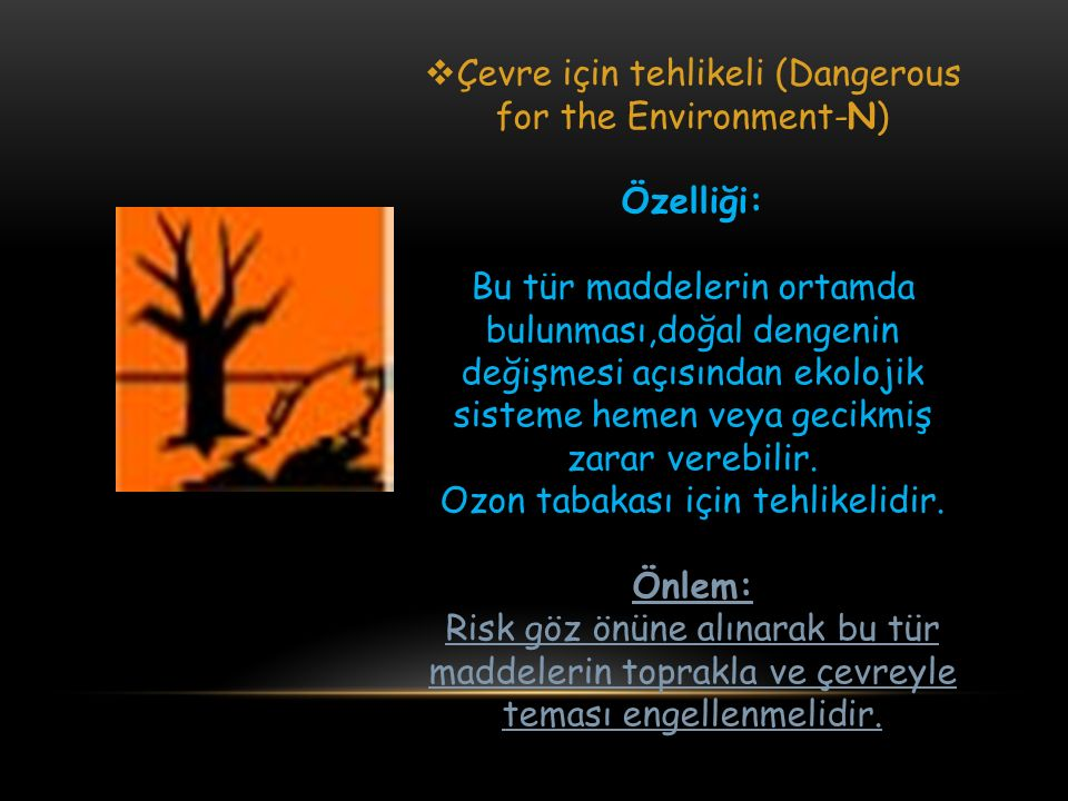 Çevre için tehlikeli (Dangerous for the Environment-N)­