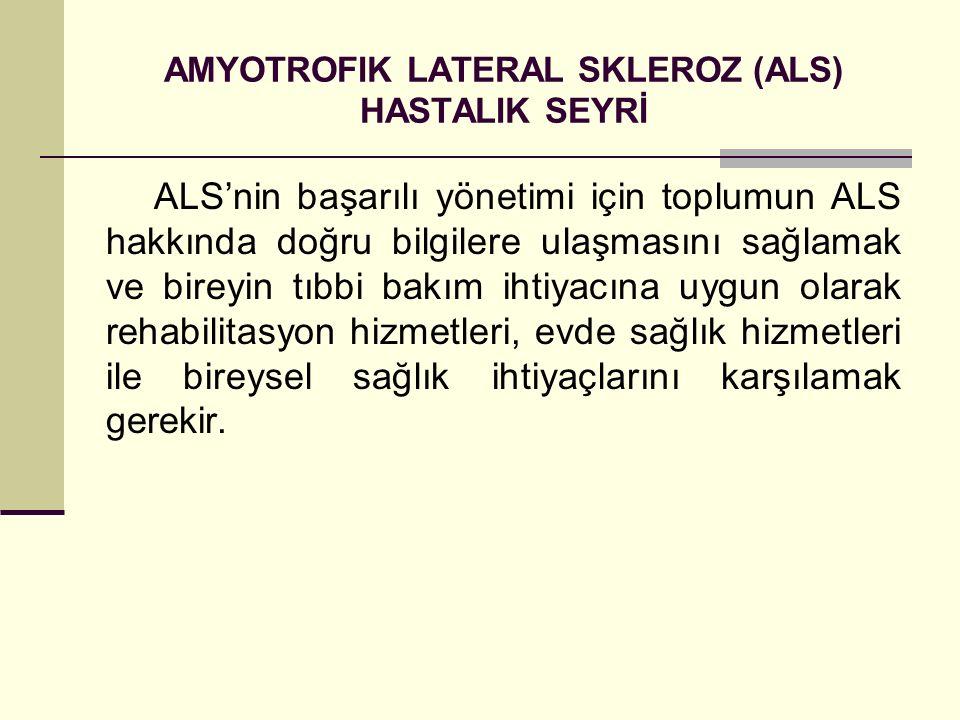 AMYOTROFIK LATERAL SKLEROZ (ALS) HASTALIK SEYRİ