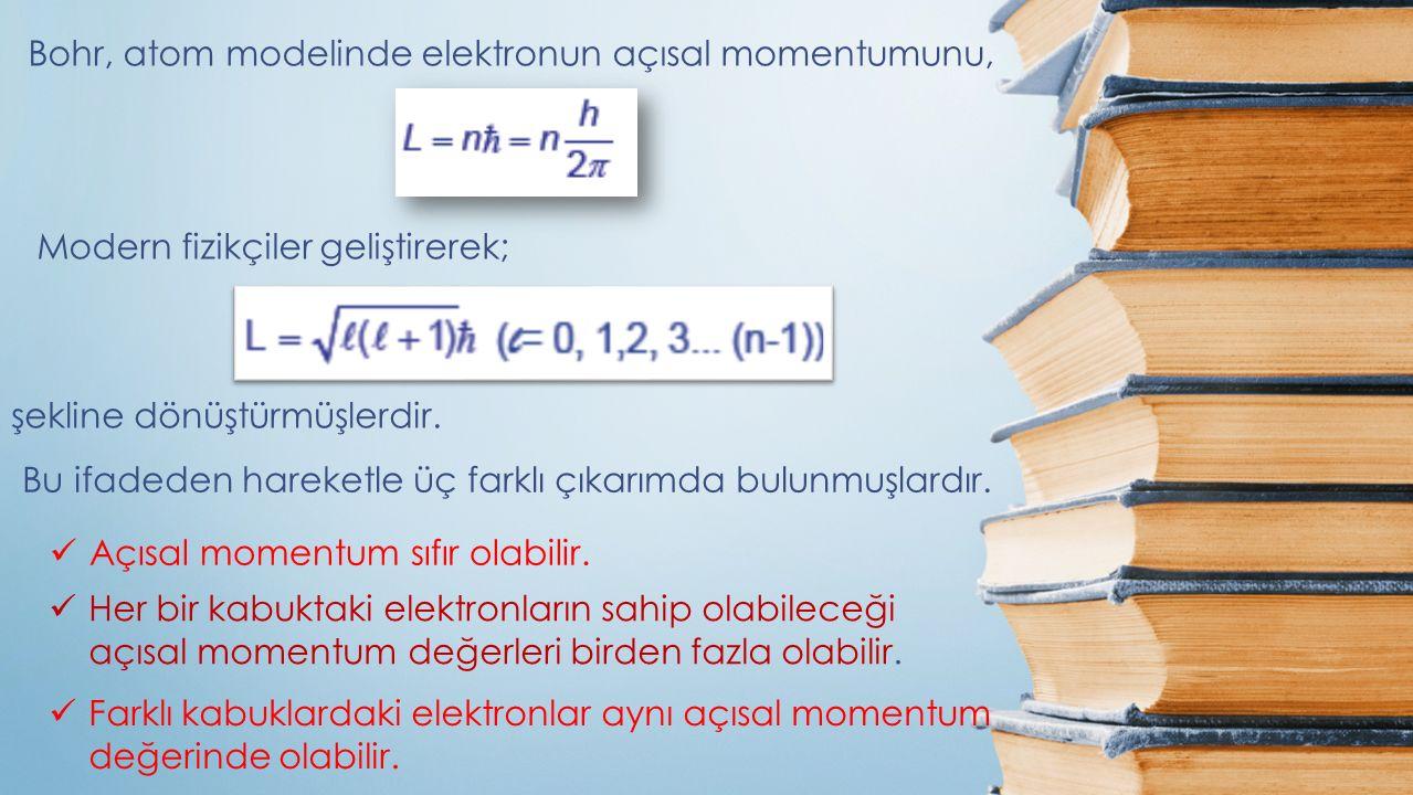 Bohr, atom modelinde elektronun açısal momentumunu,
