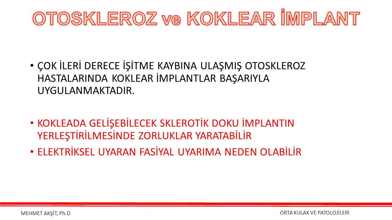 OTOSKLEROZ ve KOKLEAR İMPLANT