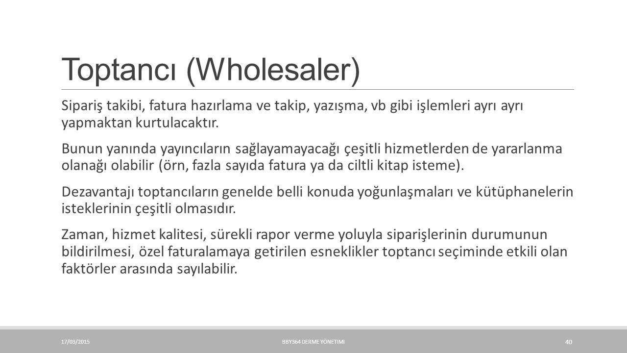Toptancı (Wholesaler)