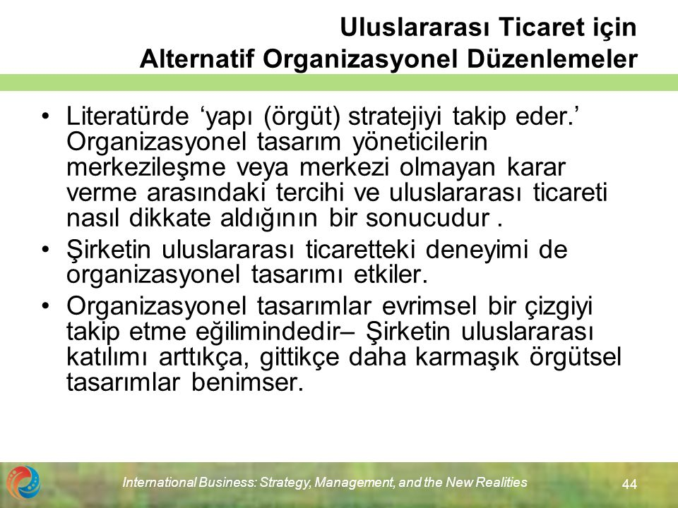 Uluslararası Ticaret için Alternatif Organizasyonel Düzenlemeler