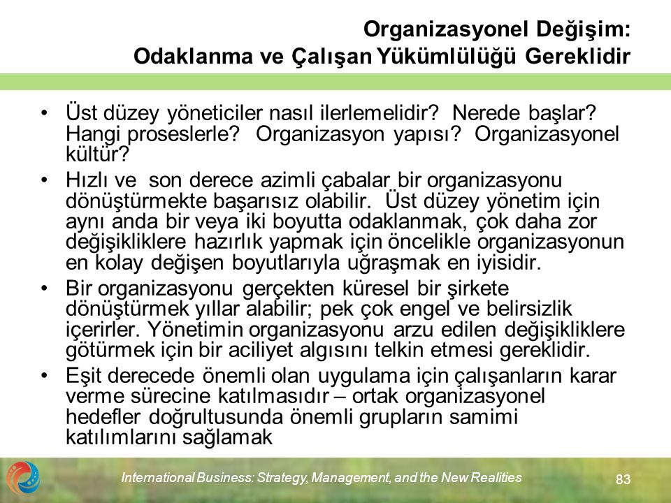 Organizasyonel Değişim: Odaklanma ve Çalışan Yükümlülüğü Gereklidir
