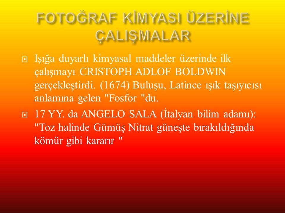 FOTOĞRAF KİMYASI ÜZERİNE ÇALIŞMALAR