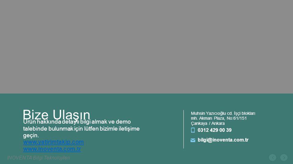 Bize Ulaşın Muhsin Yazıcıoğlu cd. İşçi blokları mh. Akman Plaza, No:61/151 Çankaya / Ankara. 0312 429 00 39.