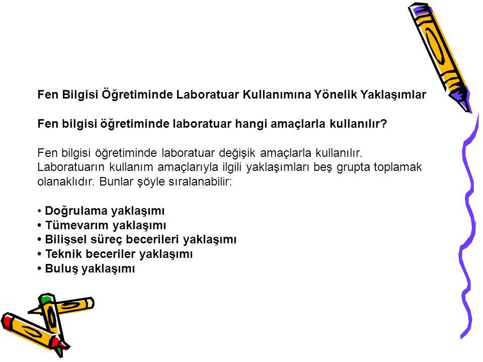Fen Bilgisi Öğretiminde Laboratuar Kullanımına Yönelik Yaklaşımlar