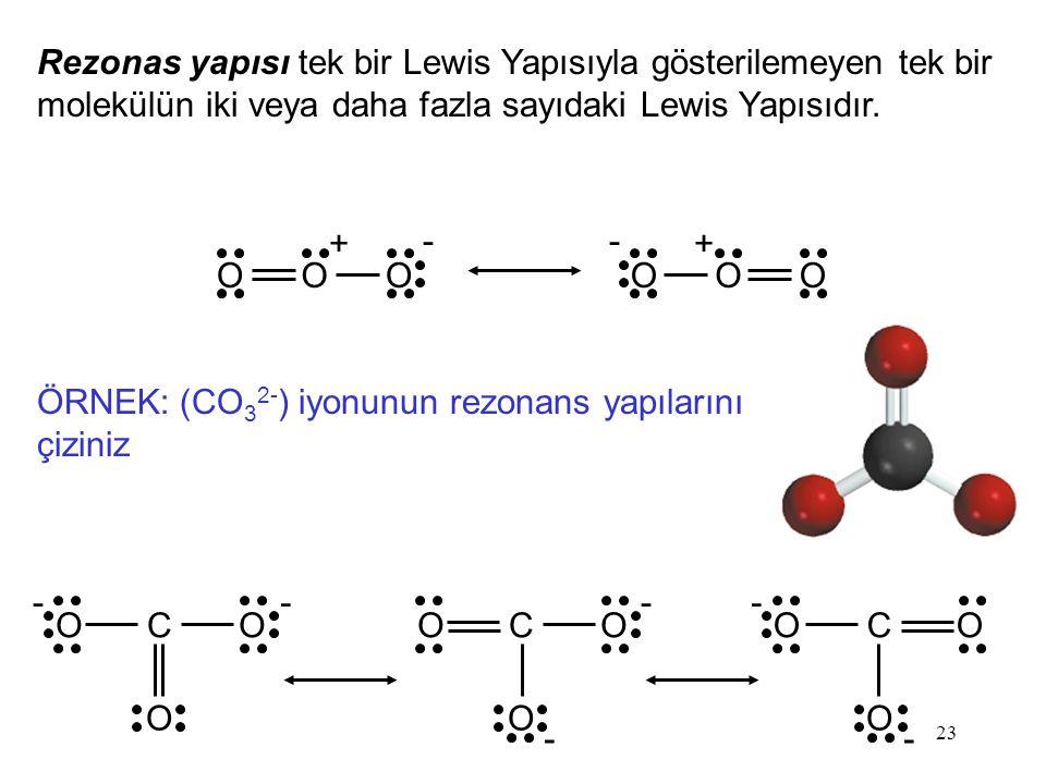 Rezonas yapısı tek bir Lewis Yapısıyla gösterilemeyen tek bir molekülün iki veya daha fazla sayıdaki Lewis Yapısıdır.