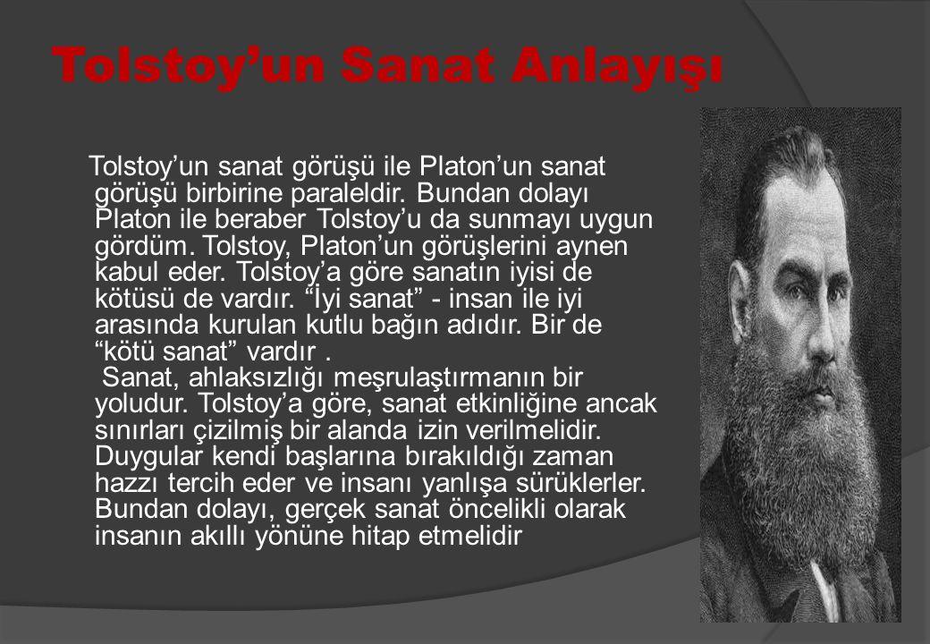 Tolstoy'un Sanat Anlayışı