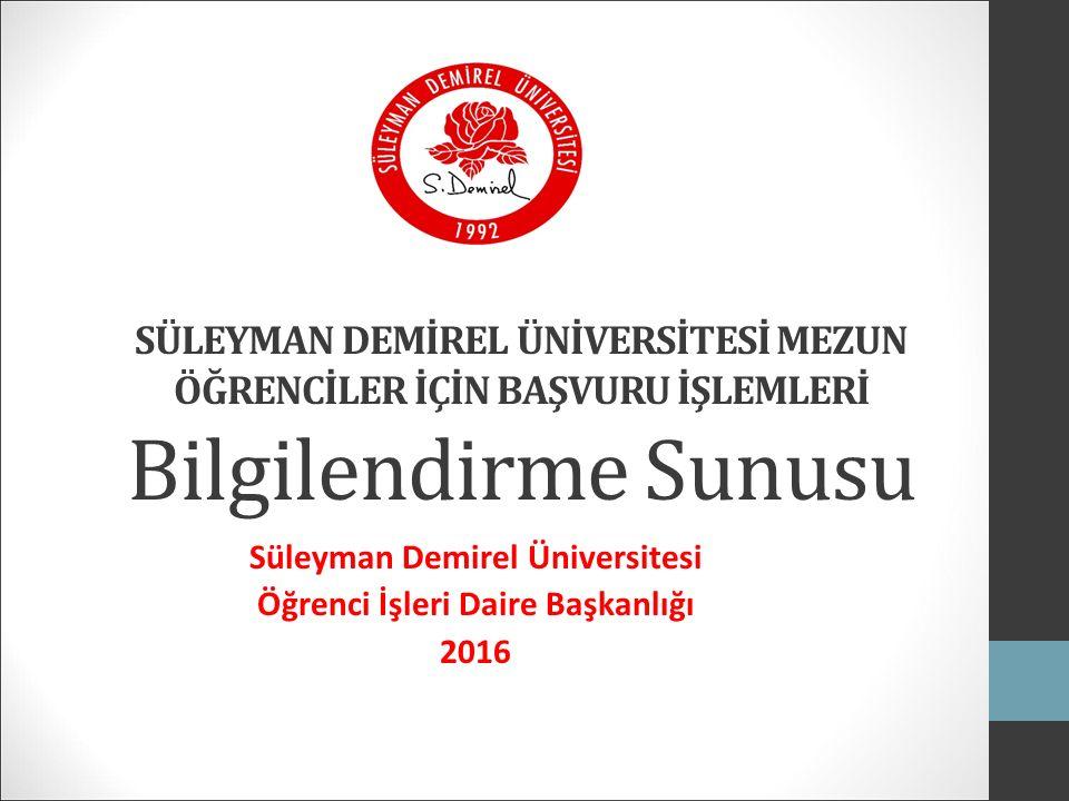 Süleyman Demirel Üniversitesi Öğrenci İşleri Daire Başkanlığı 2016