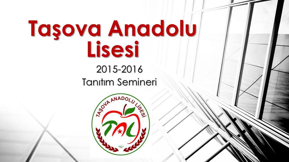 Taşova Anadolu Lisesi 2015-2016 Tanıtım Semineri