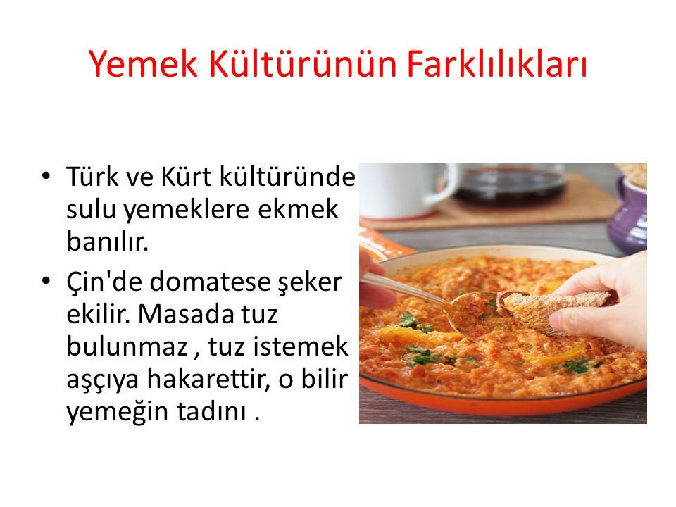 Yemek Kültürünün Farklılıkları