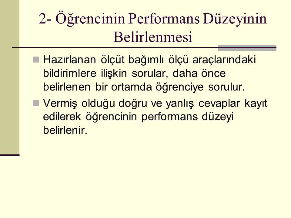 2- Öğrencinin Performans Düzeyinin Belirlenmesi