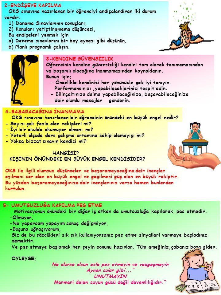 OKS sınavına hazırlanan bir öğrenciyi endişelendiren iki durum vardır.