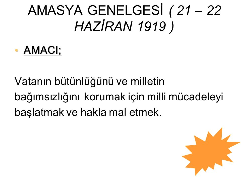 AMASYA GENELGESİ ( 21 – 22 HAZİRAN 1919 )