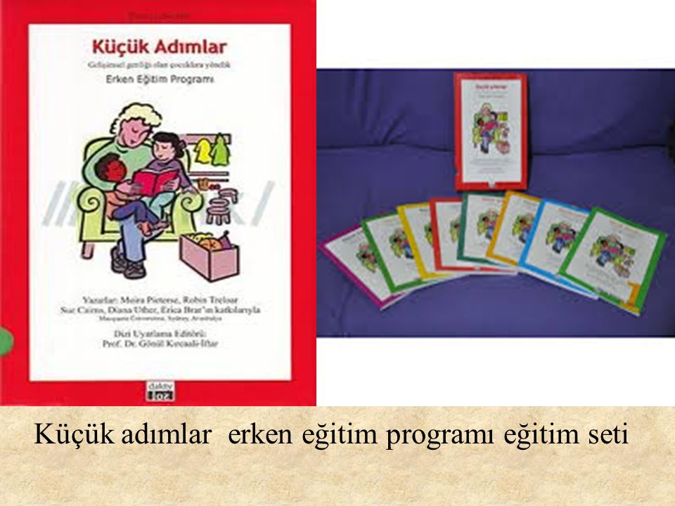 Küçük adımlar erken eğitim programı eğitim seti