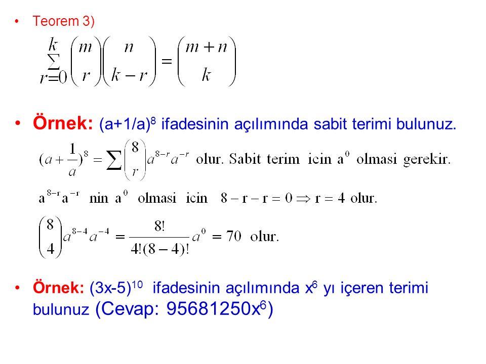 Örnek: (a+1/a)8 ifadesinin açılımında sabit terimi bulunuz.