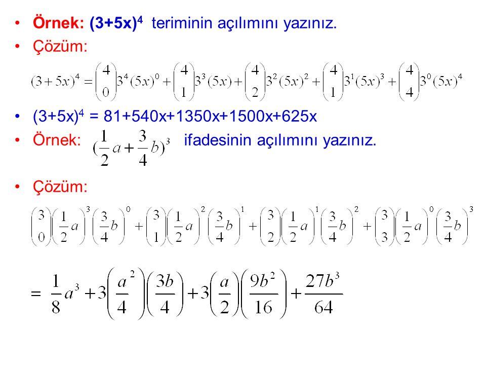 Örnek: (3+5x)4 teriminin açılımını yazınız.