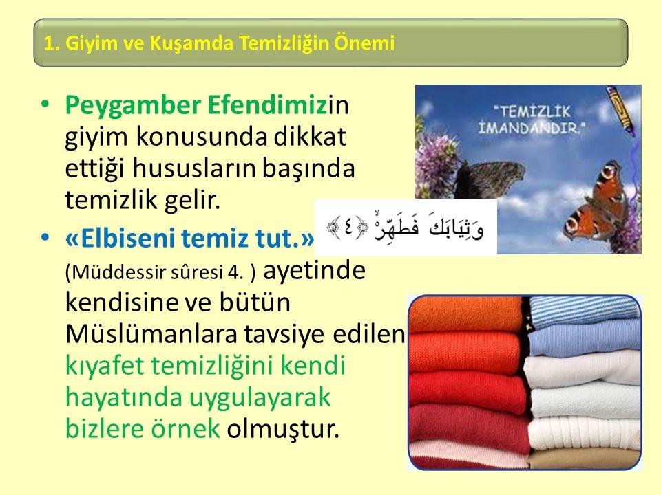 1. Giyim ve Kuşamda Temizliğin Önemi