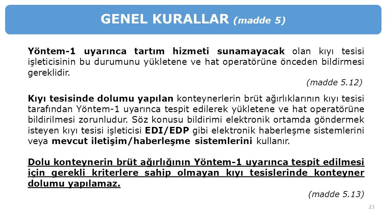 GENEL KURALLAR (madde 5)