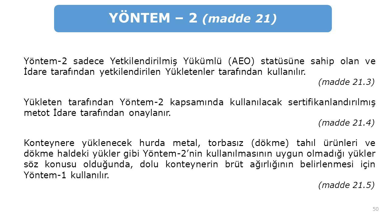 YÖNTEM – 2 (madde 21)