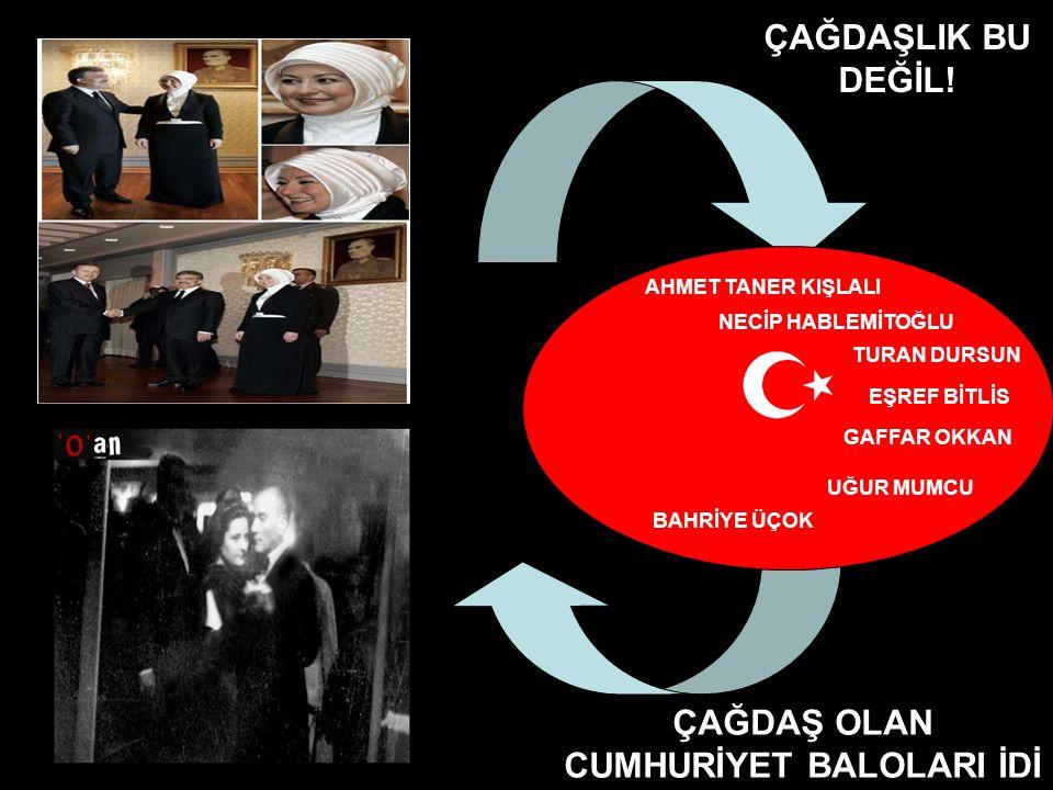 CUMHURİYET BALOLARI İDİ