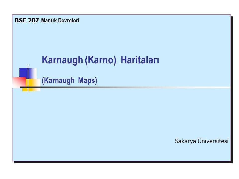 Karnaugh (Karno) Haritaları (Karnaugh Maps)