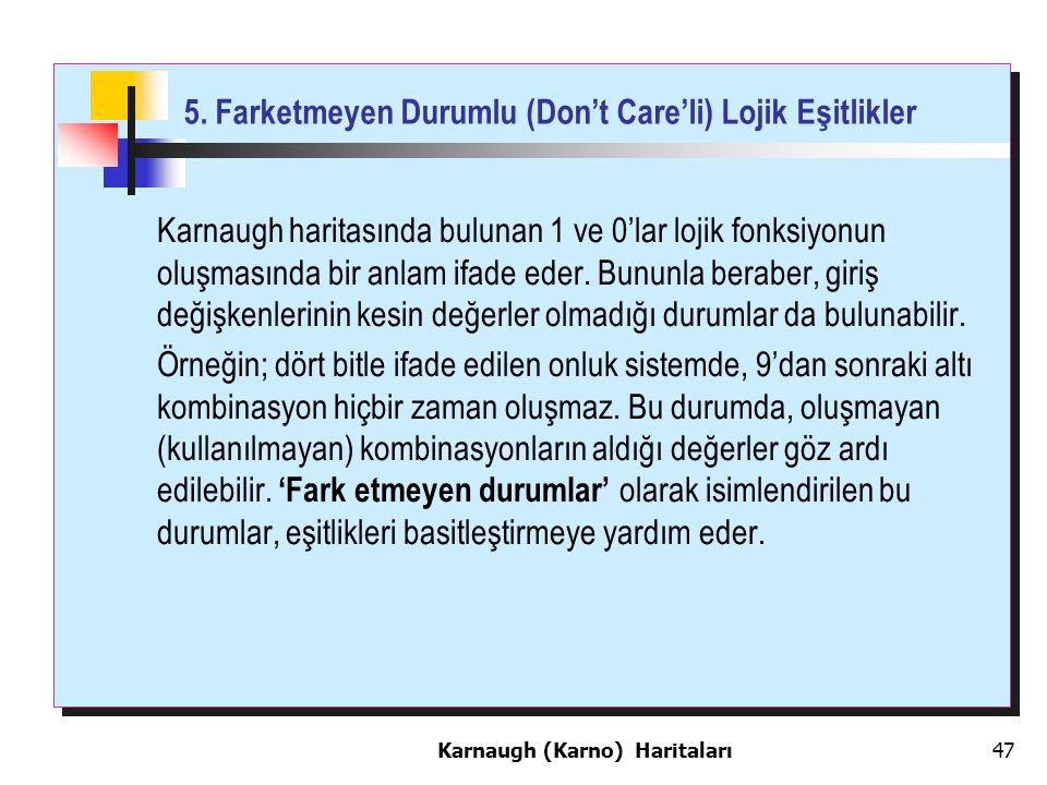 5. Farketmeyen Durumlu (Don't Care'li) Lojik Eşitlikler