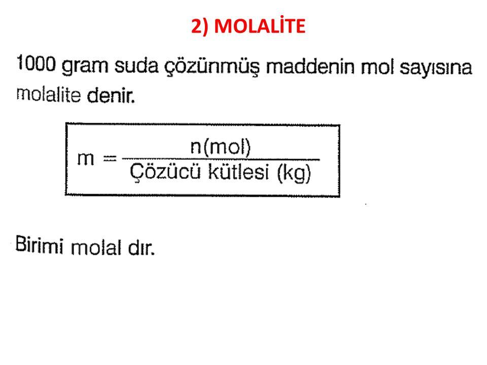 2) MOLALİTE