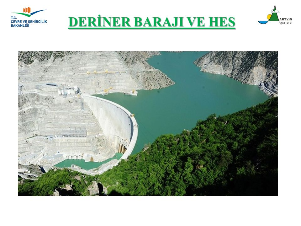 DERİNER BARAJI VE HES