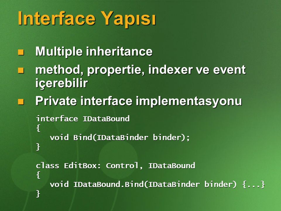 Interface Yapısı Multiple inheritance