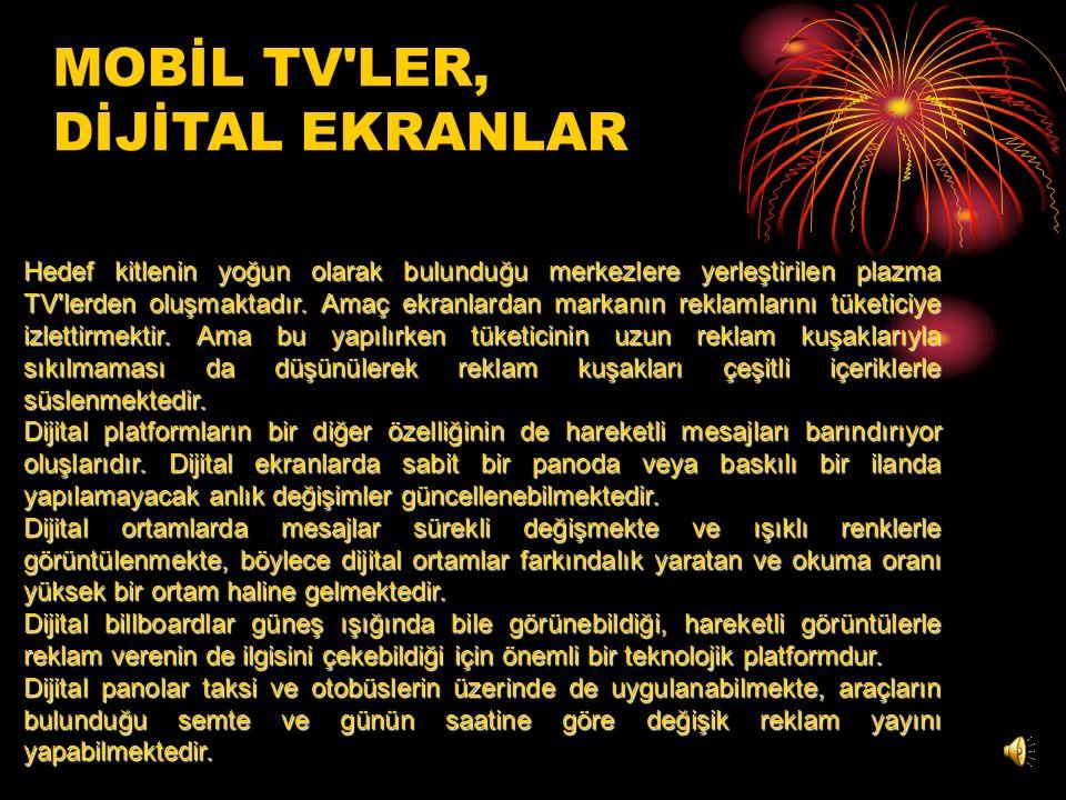 MOBİL TV LER, DİJİTAL EKRANLAR
