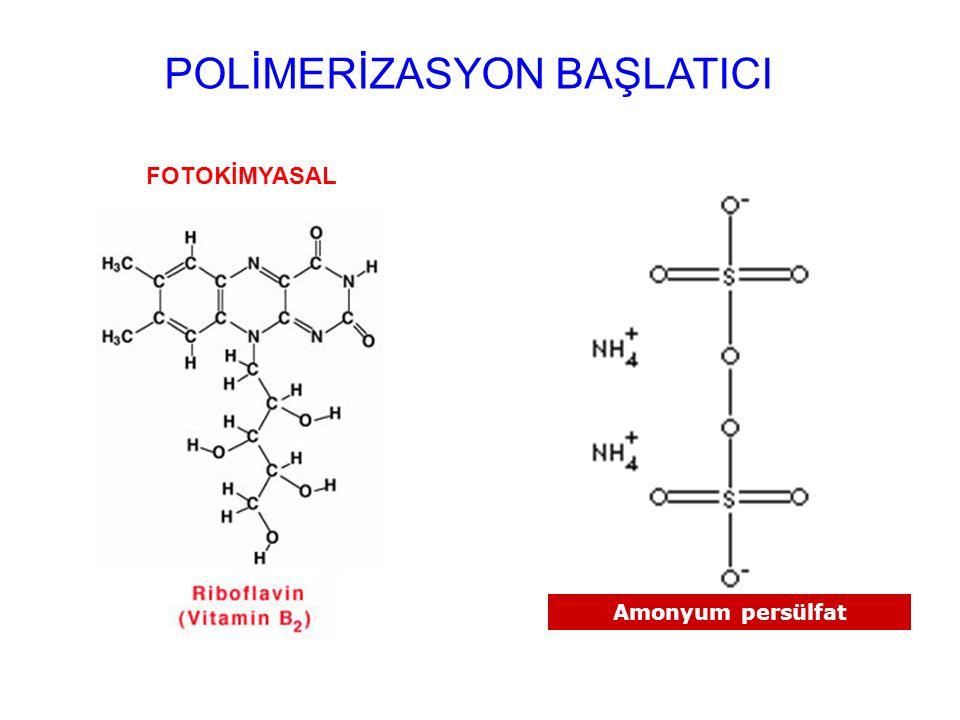 POLİMERİZASYON BAŞLATICI