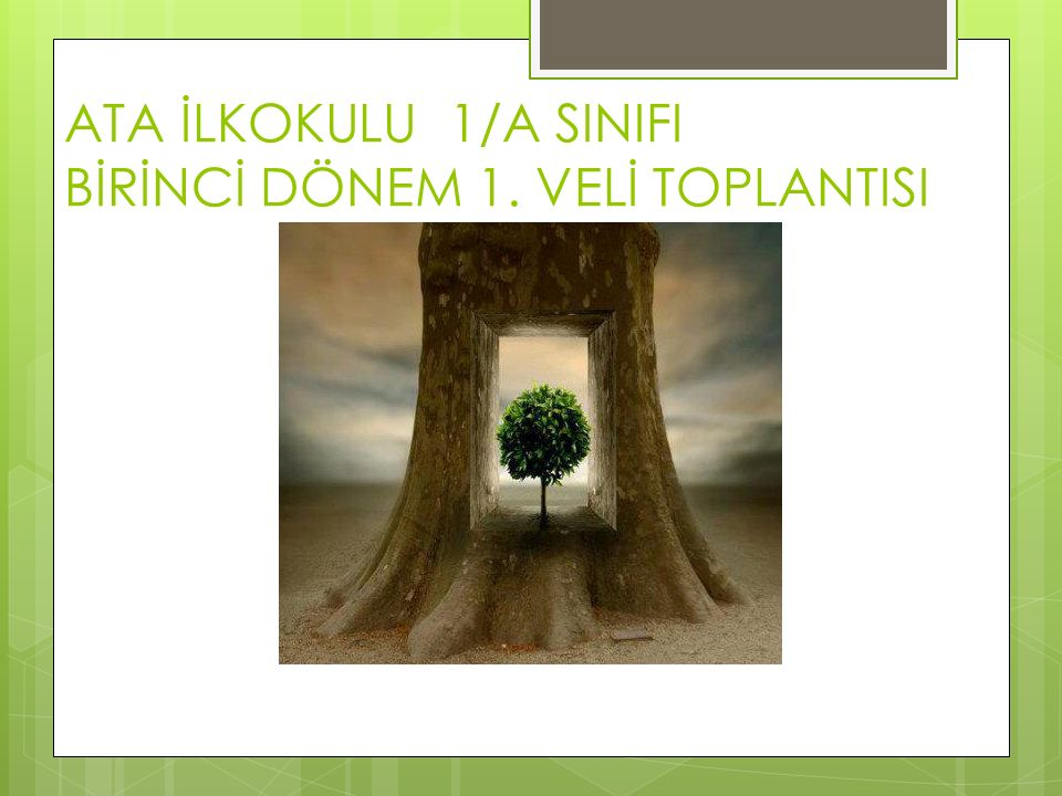 ATA İLKOKULU 1/A SINIFI BİRİNCİ DÖNEM 1. VELİ TOPLANTISI