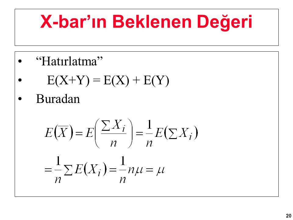 X-bar'ın Beklenen Değeri