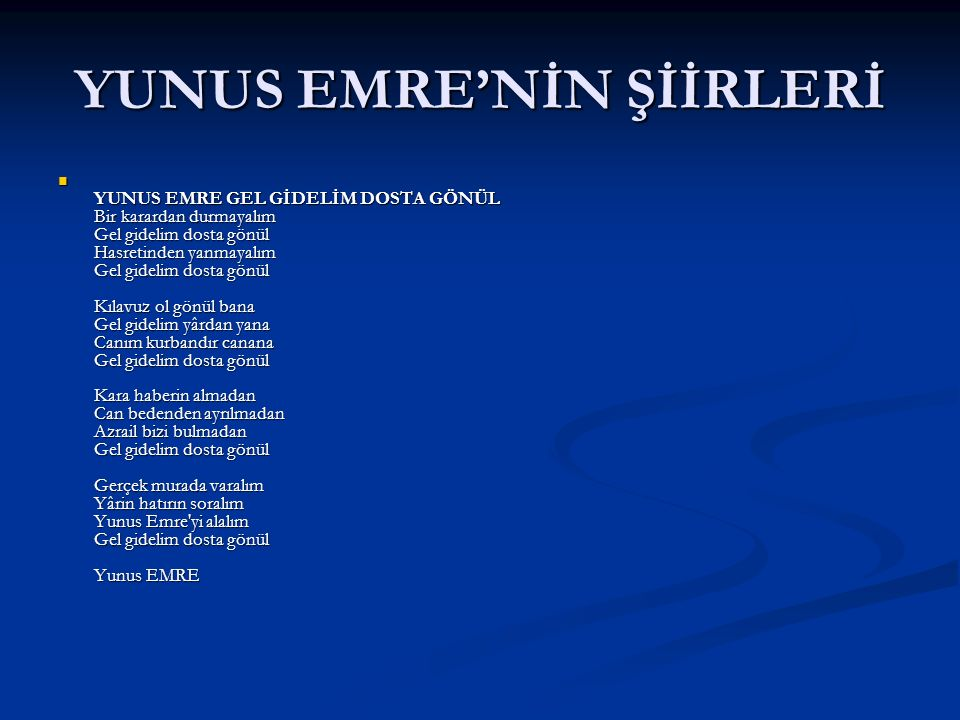 YUNUS EMRE'NİN ŞİİRLERİ