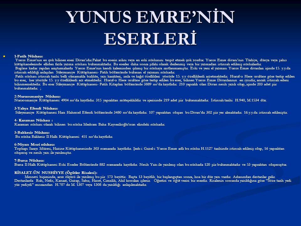 YUNUS EMRE'NİN ESERLERİ