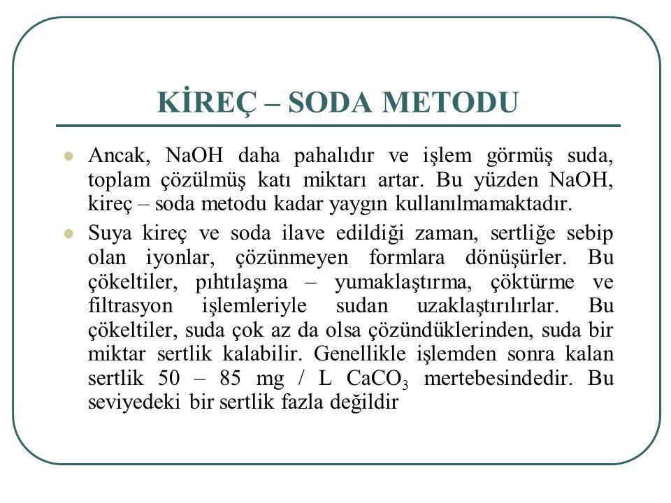 KİREÇ – SODA METODU