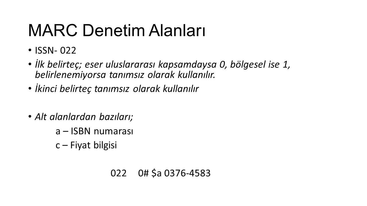 MARC Denetim Alanları ISSN- 022