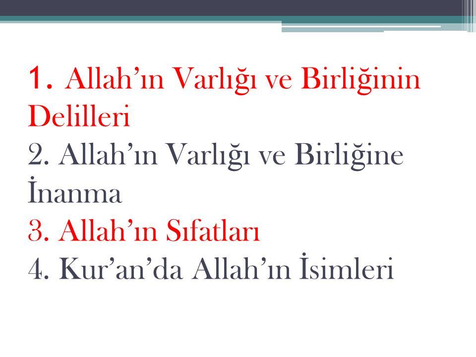1. Allah'ın Varlığı ve Birliğinin Delilleri 2